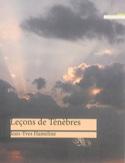 Leçons de ténèbres - Jean-Yves HAMELINE - Livre - laflutedepan.com
