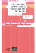 Contemporary compositional techniques and Open Music (Livre en anglais) laflutedepan.com