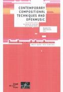 Contemporary compositional techniques and Open Music (Livre en anglais) - laflutedepan.com