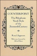 Counterpoint : the polyphonic vocal style of the Sixteenth Century laflutedepan.com