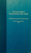 Stradivarius - Guarnerius del Gesu : Catalogue descriptif de leurs instruments laflutedepan.com