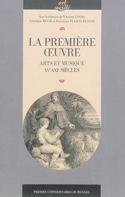 La première oeuvre : arts et musique (XVe-XXIe siècles) - laflutedepan.com