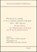 Pratiques du timbre et de la parodie d'opéra en Europe (XVIe-XIXe siècles) - laflutedepan.com