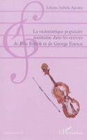 La violonistique populaire roumaine dans les oeuvres de Bartok et d'Enescu laflutedepan.com