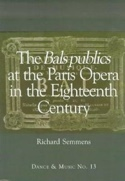 The Bals Publics at the Paris Opera in the Eighteenth Century (Livre en anglais) laflutedepan.com