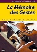 La Mémoire des Gestes (DVD) Laurent LUTAUD Livre laflutedepan.com
