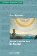 Johann Sebastian Bach : Die Motetten (Livre en allemand) laflutedepan.com