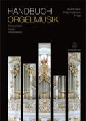 Handbuch Orgelmusik : Komponisten, Werke, Interpretation (Livre en allemand) - laflutedepan.com