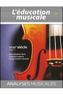L'éducation musicale : Analyses musicales - XVIIIe siècle, tome 1 laflutedepan.com