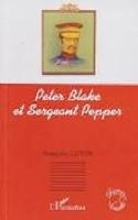Peter Blake et Sergeant Pepper Françoise LUTON Livre laflutedepan.com