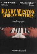 African rhythms : autobiographie Randy WESTON Livre laflutedepan.com