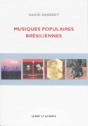 Musiques populaires brésiliennes David RASSENT Livre laflutedepan.com