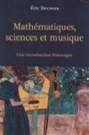 Mathématiques, sciences et musique : une introduction historique - laflutedepan.com