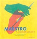 Maestro, à vous de jouer ! Alain ALTINOGLU Livre laflutedepan.com