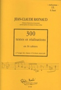 300 Textes et Realisations Cahier 13 (Realisations): G.Fauré - laflutedepan.com