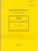 300 Textes et Realisations Cahier 4 (Realisations):initiation à l'écriture du qu - laflutedepan.com