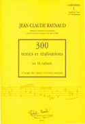300 Textes et Realisations Cahier 1(réalisations): accords de 3 sons et 7e de do laflutedepan.com