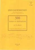 300 Textes et Realisations Cahier 13 (Textes): G.Fauré - laflutedepan.com