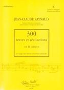 300 Textes et Realisations Cahier 3 (textes): écriture en imitation laflutedepan.com