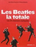 Les Beatles, la totale : les 211 chansons expliquées laflutedepan.com