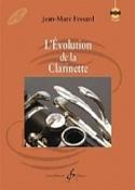 L'évolution de la clarinette FESSARD Jean-Marc Livre laflutedepan.com