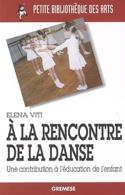 A la rencontre de la danse : une contribution à l'éducation de l'enfant laflutedepan.be