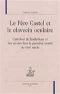 Le père Castel et le clavecin oculaire laflutedepan.com