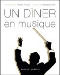 Un dîner en musique : 30 recettes pour les mélomanes - laflutedepan.com