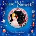 Casse-noisette Geraldine McCAUGHREAN Livre laflutedepan.com