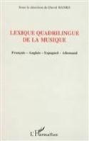 Lexique quadrilingue de la musique : français-anglais-espagnol-allemand - laflutedepan.com