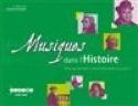 Musiques dans l'histoire - Collectif - Livre - laflutedepan.com