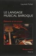 Le langage musical baroque : éléments et structures laflutedepan.com
