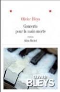 Concerto pour la main morte Olivier BLEYS Livre laflutedepan.com