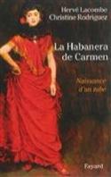 La Habanera de Carmen : naissance d'un tube - laflutedepan.com