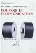 Machines à communiquer vol 2:Pouvoir et communication laflutedepan.com