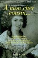 A mon cher cousin... : correspondance de Mme de Pompery avec son cousin laflutedepan.com