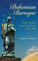 Bohemian Baroque: Czech Musical Culture and Style, 1600-1750 laflutedepan.com