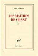 Les maîtres de chant, récit Marie FERRANTI Livre laflutedepan.com