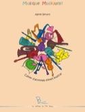 Musique, Musiques! Agnès BÉRARD Livre Pédagogie - laflutedepan.com