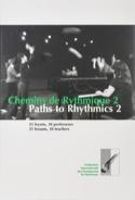 Chemins de Rythmique 2 / Paths to Rythmics 2 laflutedepan.com