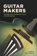 Guitar Makers Kathryn DUDLEY Livre Les Instruments - laflutedepan.com