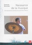 Naissance de la Musique - François DELALANDE - laflutedepan.com