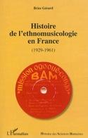 Histoire de l'ethnomusicologie en France : 1929-1961 laflutedepan.com