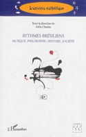 Rythmes brésiliens: musique, philosophie, histoire, société - laflutedepan.com