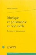 Musique et philosophie au XXe siècle : entendre et faire entendre - laflutedepan.com