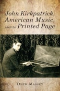 John Kirkpatrick, American Music, and the Printed Page laflutedepan.com