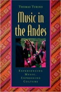 Music in the Andes Thomas TURINO Livre Les Pays - laflutedepan.com
