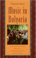 Music in Bulgaria - Timothy RICE - Livre - Les Pays - laflutedepan.com