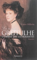 La comtesse Greffulhe : à l'ombre des Guermantes laflutedepan.com