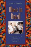 Music in Brazil John MURPHY Livre Les Pays - laflutedepan.com